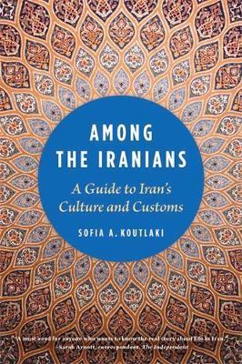 Among the Iranians by Sofia A. Koutlaki