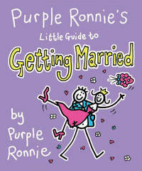 Purple Ronnie's Little Guide to Getting Married by Giles Andreae image