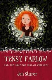 Tensy Farlow and the Home for Mislaid Children by Jen Storer image