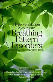 Hyperventilation Syndrome by Dinah Bradley