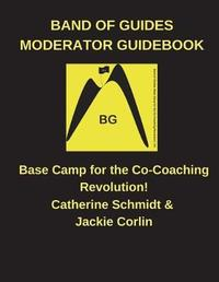Band of Guides Moderator's Guidebook by MS Jackie Corlin image