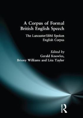 A Corpus of Formal British English Speech by Lita Taylor image