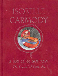 A Fox Called Sorrow by Isobelle Carmody image