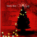 Feels Like Christmas by Various