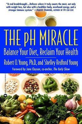 The Ph Miracle by Robert O Young