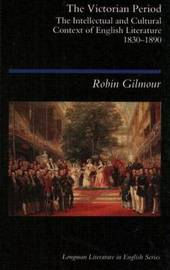 The Victorian Period by Robin Gilmour image