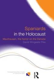 Spaniards in the Holocaust by David Wingeate Pike image