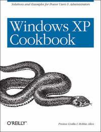 Windows XP Cookbook by Preston Gralla