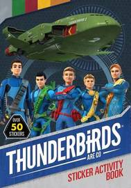 Thunderbirds are Go Sticker Activity Book by Thunderbirds