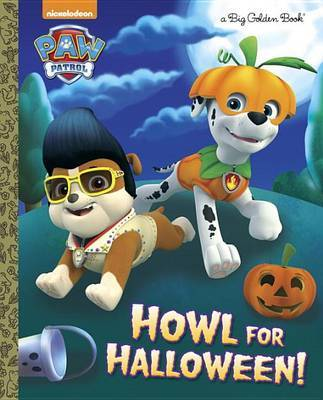 Howl for Halloween! (Paw Patrol) by Golden Books image