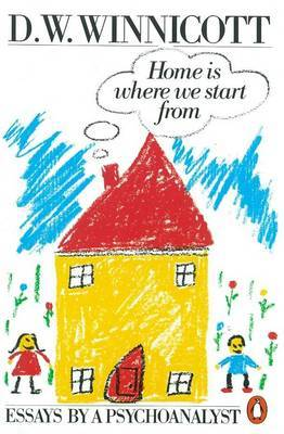 Home is Where We Start from by Clare Winnicott image