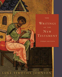 The Writings of the New Testament by Luke Timothy Johnson image