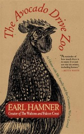 The Avocado Drive Zoo by Earl Hamner