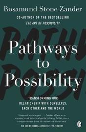 Pathways to Possibility by Rosamund Stone Zander image