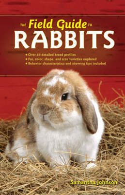 The Field Guide to Rabbits by Samantha Johnson