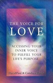 The Voice For Love by Davidpaul Doyle