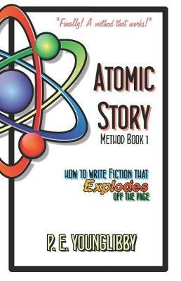 Atomic Story Method Book 1 by P E Younglibby image