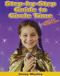 Step-by-step Guide to Circle Time for SEAL by Jenny Mosley