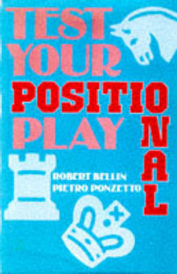 Test Your Positional Play by Robert Bellin image