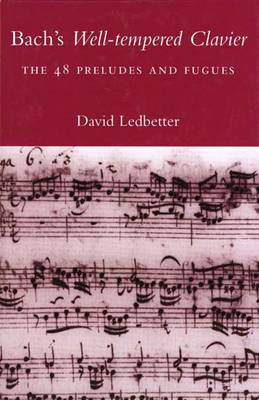 "Bach's ""Well-tempered Clavier"": The 48 Preludes and Fugues by Dr David Ledbetter image"