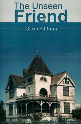 The Unseen Friend by Davene Dunn image