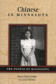 Chinese in Minnesota by Sherri Gebert Fuller