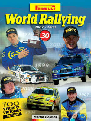 Pirelli World Rallying: 2007-2008: No. 30 by Martin Holmes
