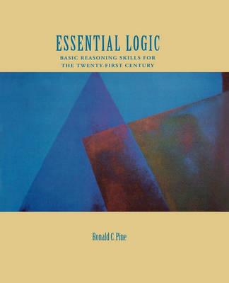 Essential Logic by Ronald C. Pine