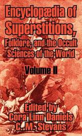 Encyclopfdia of Superstitions, Folklore, and the Occult Sciences of the World (Volume II) image