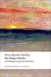 The Major Works by Percy Bysshe Shelley image