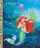 Disney The Little Mermaid: Little Golden Book by Michael Teitelbaum