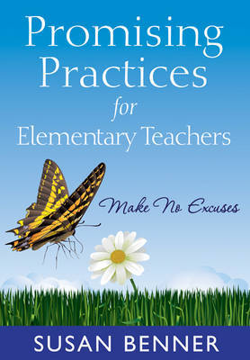Promising Practices for Elementary Teachers by Susan M. Benner image