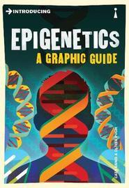 Introducing Epigenetics by Cath Ennis
