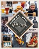Cooking with Craft Beer by Torsten Goffin