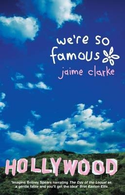 We're So Famous by Jaime Clarke image