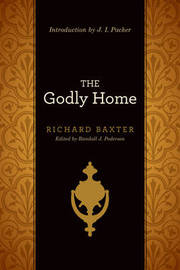 The Godly Home by Richard Baxter