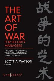 The Art of War for Security Managers by Scott Watson