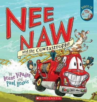 Nee Naw and the Cowtastrophe by Deano Yipadee