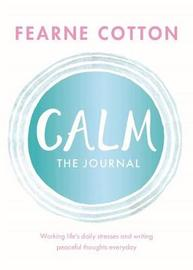 Calm: The Journal by Fearne Cotton