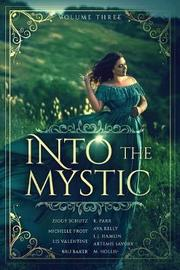 Into the Mystic, Volume Three by Bru Baker image