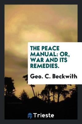 The Peace Manual by Geo C Beckwith image