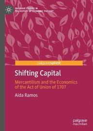 Shifting Capital by Aida Ramos