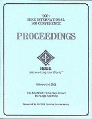 2001 IEEE International Silicon-on-Insulator Conference (Soi) image