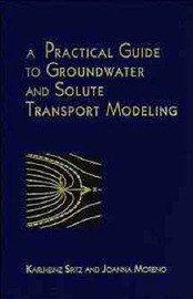 A Practical Guide to Groundwater and Solute Transport Modelling by Karlheinz Spitz image