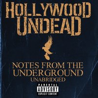 Notes From The Underground Unabridged [Deluxe Explicit Edition] by Hollywood Undead