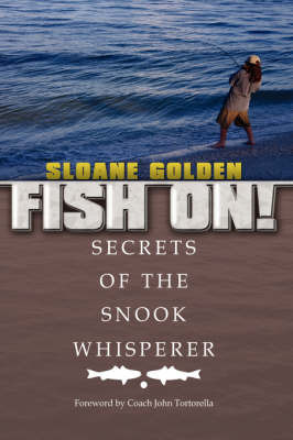 Fish On! by Sloane Golden
