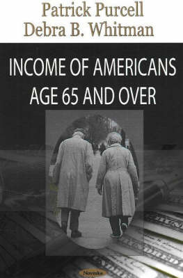 Income of Americans Age 65 & Over by Patrick Purcell