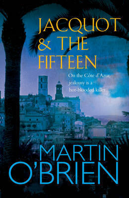 Jacquot and the Fifteen by Martin O'Brien