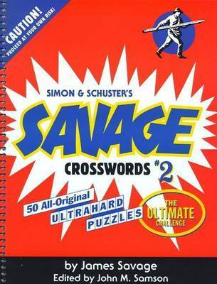 Savage Crosswords 2 by Savage