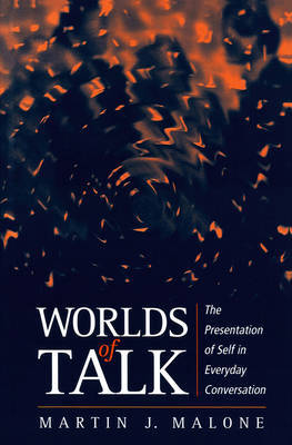 Worlds of Talk by Martin Malone